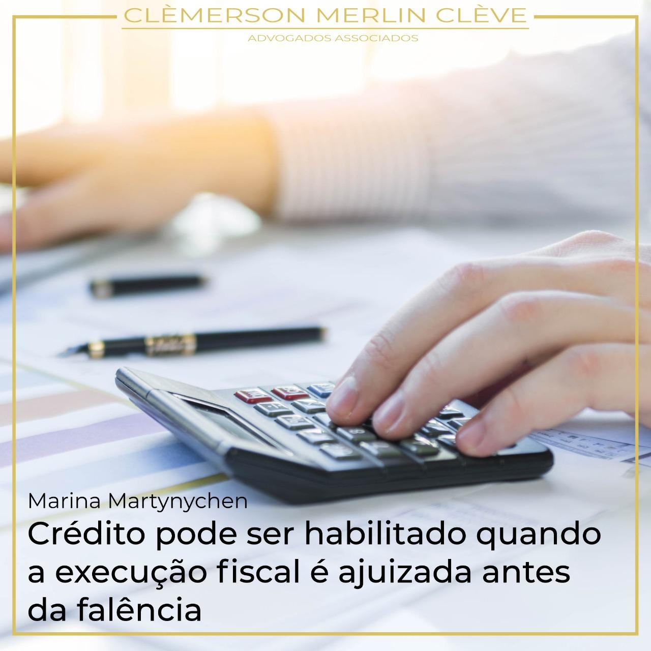 Crédito pode ser habilitado quando a execução fiscal é ajuizada antes da falência
